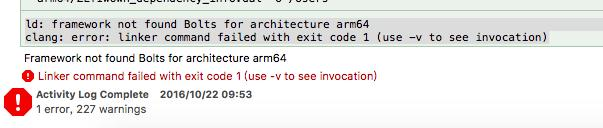 iOS error:framework not found Bolts for architecture arm64